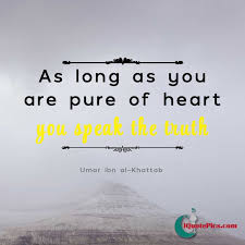 Speak Quotes Best Pure Heart Seeks Truth Umar Ibn AlKhattab