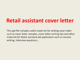 retail assistant cover letter retail assistant cover letter