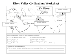 Early River Valley Civilizations Comparison Chart Early Civilizations Worksheet River Valley Civilizations