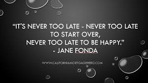 It's Never Too Late Quotes Gorgeous It's Never Too Late Inspirational Quote
