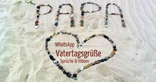 Whatsapp Vatertagsgrüße Lustige Sprüche Videos Freewarede