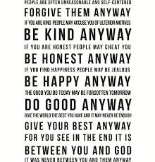 Mother Teresa Quotes Love Anyway Unique Mother Teresa Quotes On Life Do It Anyway Dreaded Mother Quotes Do