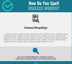 Learn about phonetic alphabet with free interactive flashcards. Correct Spelling For Useless Words Infographic Spellchecker Net