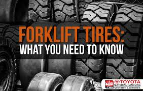 Forklift Tires What You Need To Know