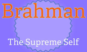 brahman the highest god of hinduism