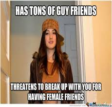 The 15 Memes To Explain Crazy Girlfriend Behavior via Relatably.com