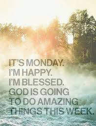 Christian Monday Quotes Best Of 24 Inspirational Monday Quotes To Start Happy