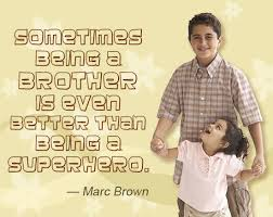 Amazing quotes and sayings Amazing Quotes and Sayings About Brothers 71