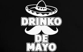mexican pride sayings. Delighful Pride Cinco Drinko De Mayo Mexican Fiesta Party Tee Inside Pride Sayings