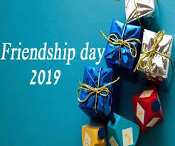 friendship day 2019 here are some