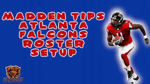 Atlanta Falcons Wr Depth Chart 2016 Madden 17 Depth Chart Tips Atlanta Falcons Roster Breakdown Depth Chart Setup