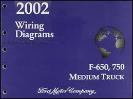 2002 ford f650 f750 medium truck wiring diagram manual original