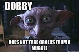 Defiant Dobby memes | quickmeme via Relatably.com
