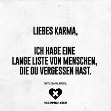 Liebes Karma Ich Habe Eine Lange Liste Von Menschen Die Du