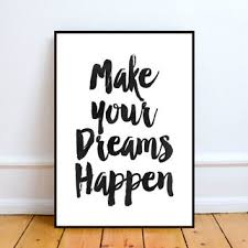 Make Your Dreams Happen Quotes Best of Motivational Print Quote QuotMake Your From TypoArtHouse On