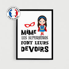 Poster Super Hero Girl Childs Room Decoration Even Superheroes Do Their Homework French Quote Poster