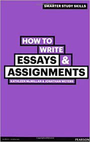 how to write essays assignments smarter study skills amazon co  how to write essays assignments smarter study skills amazon co uk jonathan weyers kathleen mcmillan books