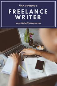 how to become a lance writer  firstly do you have writing experience when i started lance writing i had been blogging for almost 2 years and was an author