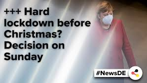 Religious congregations and street protests would be subject to exemptions. News From Germany Deutschland De On Twitter Hard Lockdown Before Christmas Decision On Sunday Latest News From Germany Https T Co Mbalfxm43t Newsde Lockdown Christmas Merkel Https T Co Qjezn0gis9
