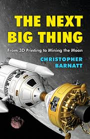 The Next Big Thing: From 3D Printing to ... - ExplainingTheFuture.com