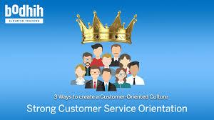 Customer Service Orientation Skills Customer Orientation Customer Orientation Skills By Bodhih Training