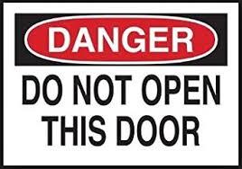 danger do not open this door sticker amazon industrial scientific