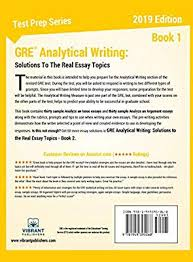 Analytical Essay Topics Gre Analytical Writing Solutions To The Real Essay Topics