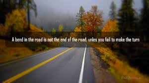 Road Quotes Amazing End Of The Road Quote