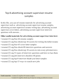 Top 8 advertising account supervisor resume samples In this file, you can  ref resume materials ...