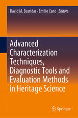 Methods Of Characterization Advanced Characterization Techniques Diagnostic Tools And Evaluation Methods In Heritage Science