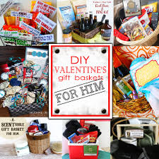 diy valentine s day gift baskets for him