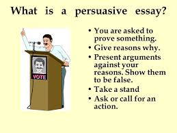 essay writing ppt video online  26 what is a persuasive essay