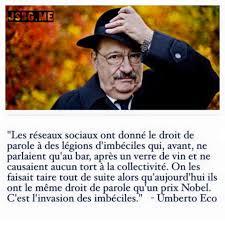 Citation Dumberto Eco Sur Les Réseaux Sociaux France