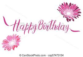 Happy Birthday Pink Text With Flowers Isolated On White Background Festive Typography Vector Designs For Greeting Cards Ready Template