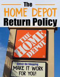 home depot return policy the in s out s to make it work for you