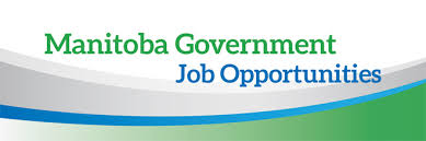 Manitoba Government Job Opportunities | Your Search Is Over