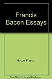 how to write a good bacon as an essayist sir francis bacon was a great essayist and prose writer of 17th century literature loads of room to cook other things as well and there is a trough that