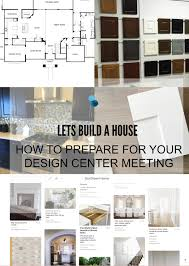 Westin Homes Design Center Options How To Prepare For Your Design Center Meeting Just Destiny
