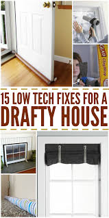 15 low tech fixes for a drafty house png