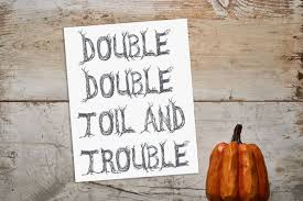 Image result for double double toil and trouble poem