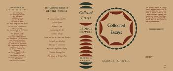 search results for author george orwell collected essays george orwell