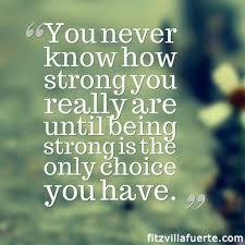 Quotes On Being Strong Beauteous Quote Being Strong