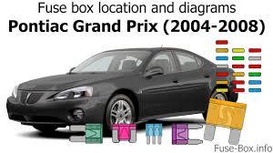 fuse box location and diagrams pontiac grand prix 2004 2008 fuse box location and diagrams pontiac grand prix 2004 2008