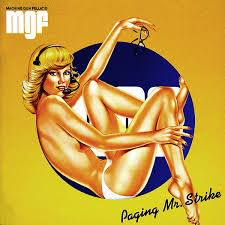 Machine Gun Fellatio - Paging Mr Strike (2 Lp, Colour) | www ...
