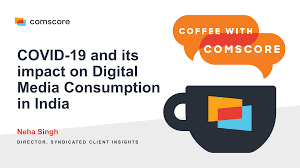 Coffee with Comscore: COVID-19 and its impact on Digital Media...