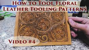 how to tool fl leather tooling patterns 4