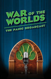 war of the worlds the panic broadcast adapted by joe landry  media gallery
