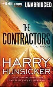 Amazon.com: The Contractors (A Jon Cantrell Thriller) (9781480557437):  Hunsicker, Harry, Daniels, Luke: Books