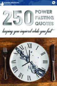 Fasting Quotes Awesome 48 Power Fasting Quotes MP48 Glenn Arekion Ministries