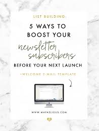 welcome email template 5 ways to boost your newsletter subscribers for your next launch